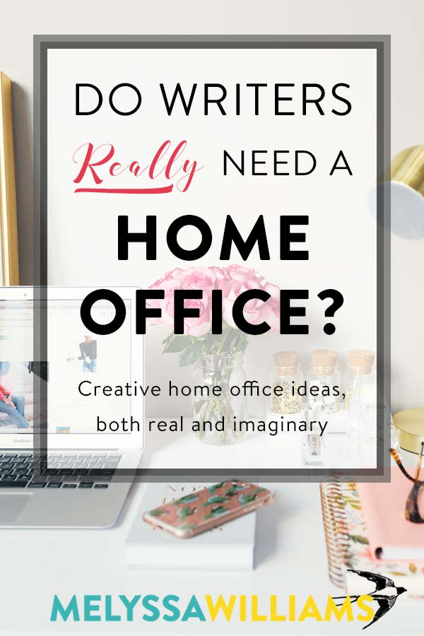 The Writer's Home Office - Ideas and Inspiration