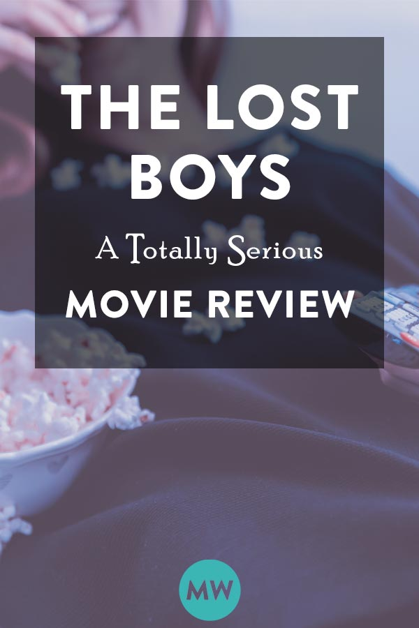 "Melyssa Williams review the 80s vamp classic ""The Lost Boys"""