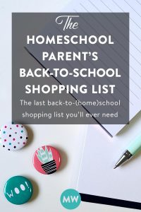 The Homeschool Parent's Back to School Shopping List