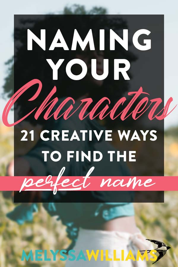 How to I name my novel characters? Tips for authors