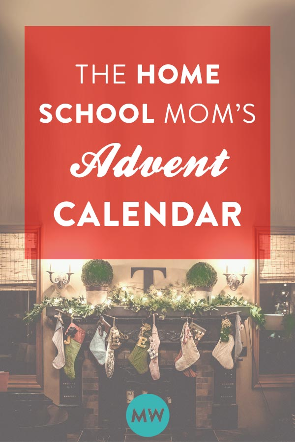 Homeschool Advent Calendar for Moms