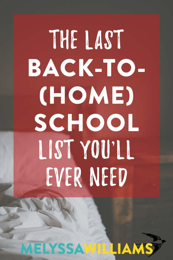 The Homeschool Parent's Back to School List
