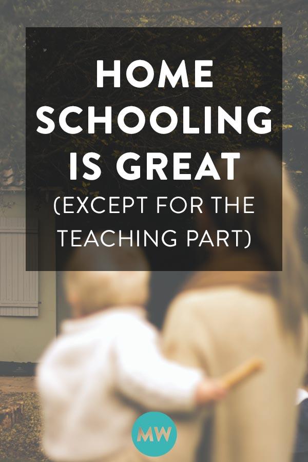 I like homeschooling but I hate teaching... confessions of a homeschool momma