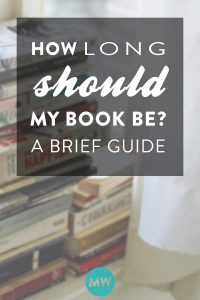 How Long Should My Book Be? A Brief Guide