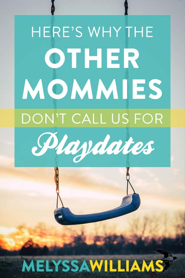 Why you won't be my playdate mommy-friend
