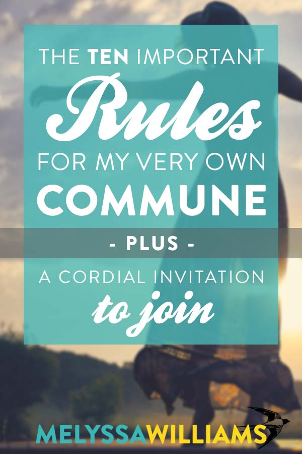 If I were to start a commune...
