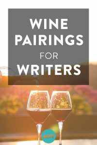 Wine Pairings for Writers
