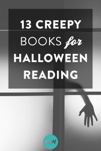 13 Creepy Books for Halloween Reading