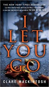 Creepy Thrillers for Halloween: I Let You Go by Clare Mackintosh