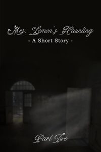 Mrs. Lemon's Haunting, Part Two