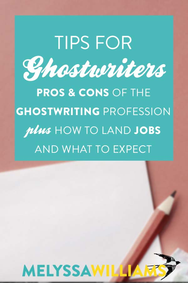 Should I be a ghostwriter? Pros & Cons