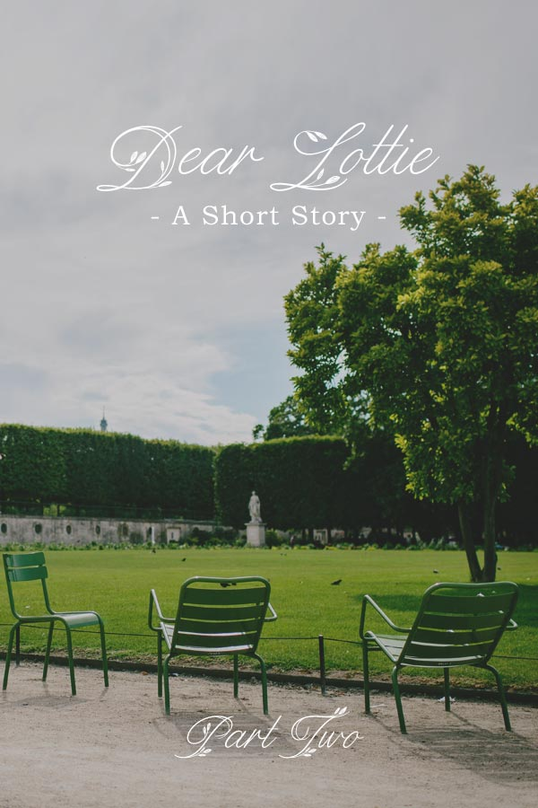 Dear Lottie, Part 2 - A short story in three parts