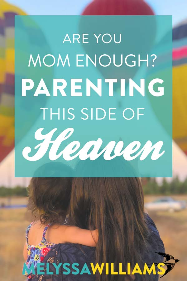 Have you done enough as a parent?