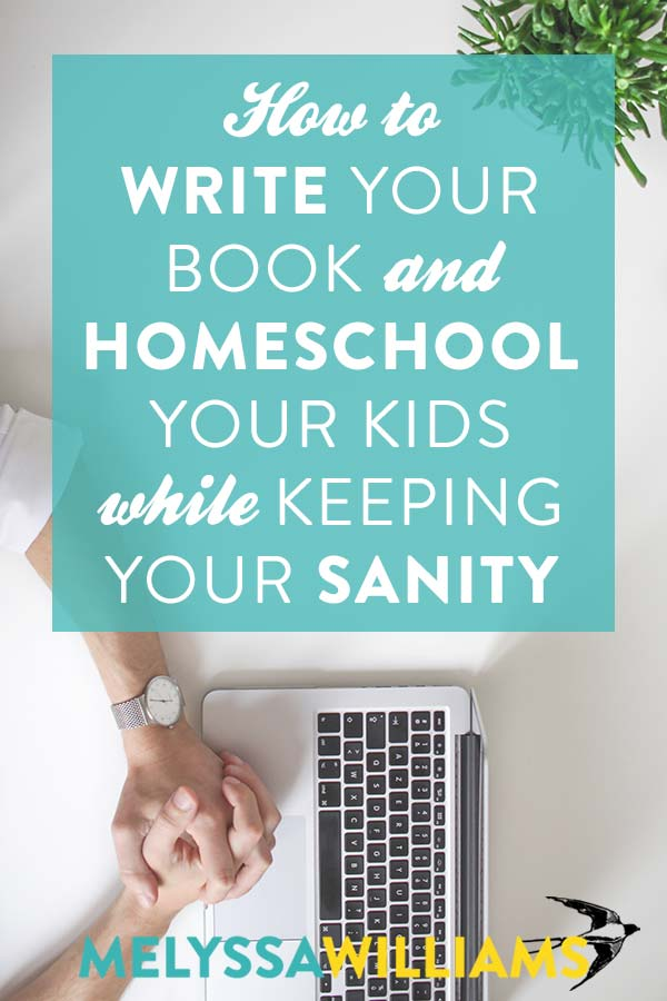 Writing and Homeschooling - Is it possible?