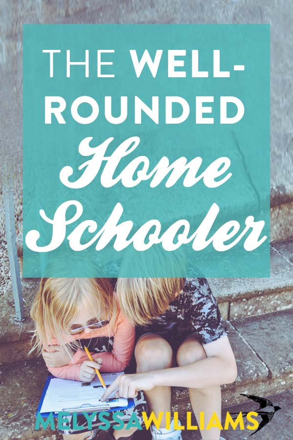 How to get a well-rounded homeschooler