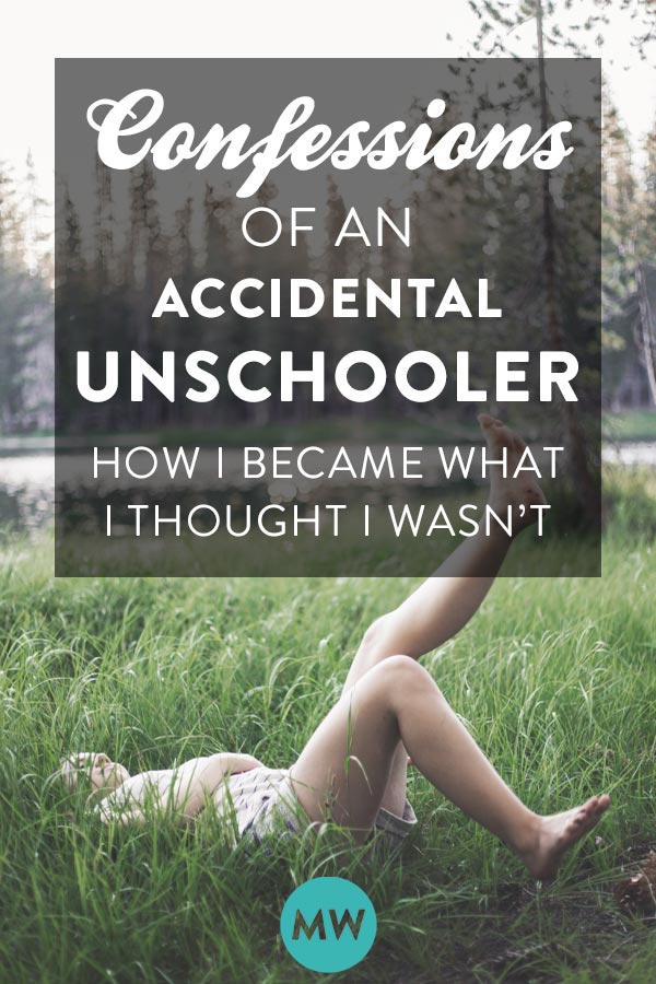 The accidental unschooler