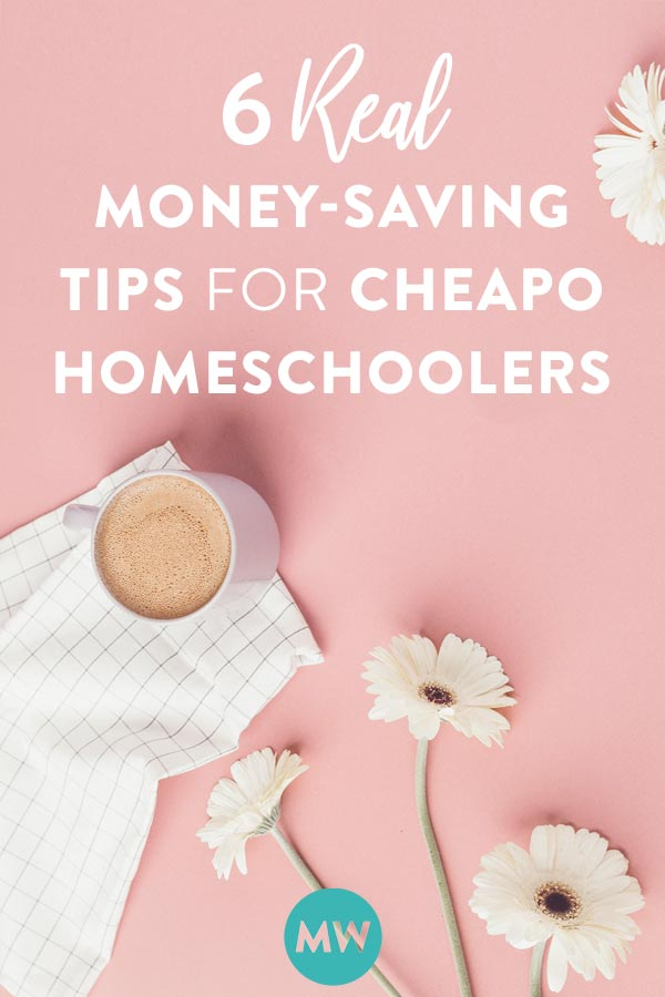 Homeschool money saving tips