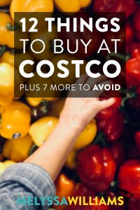 12 Things to Buy at Costco (& 7 to Avoid)