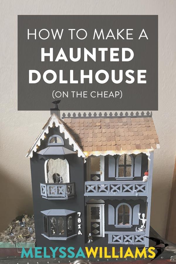 DIY Haunted Doll House