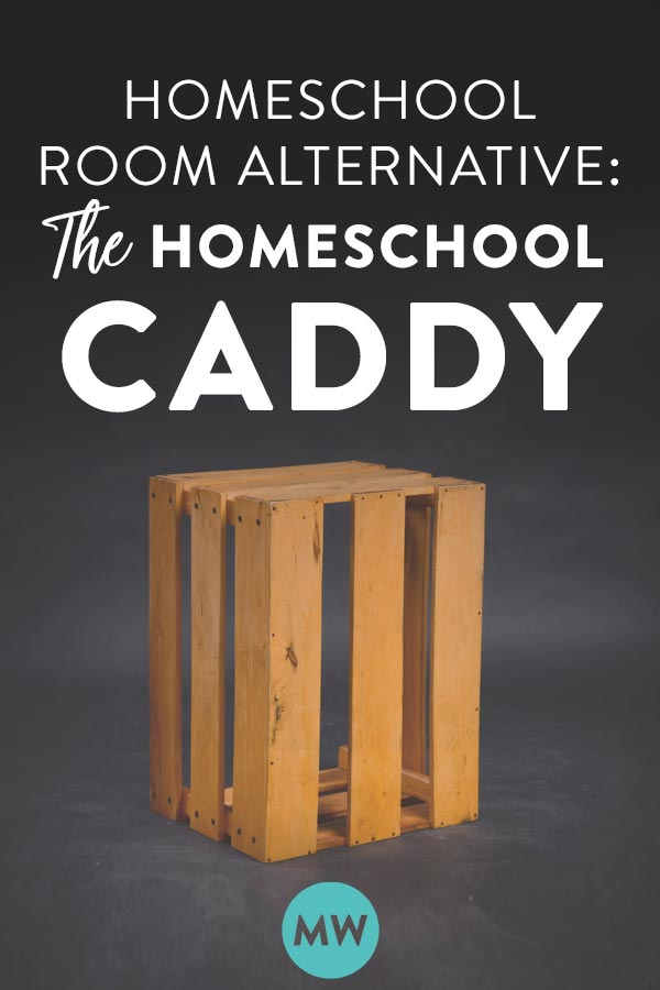 The Homeschool Caddy
