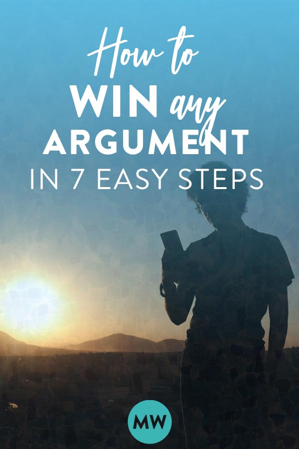 How to Win Arguments & Live Well