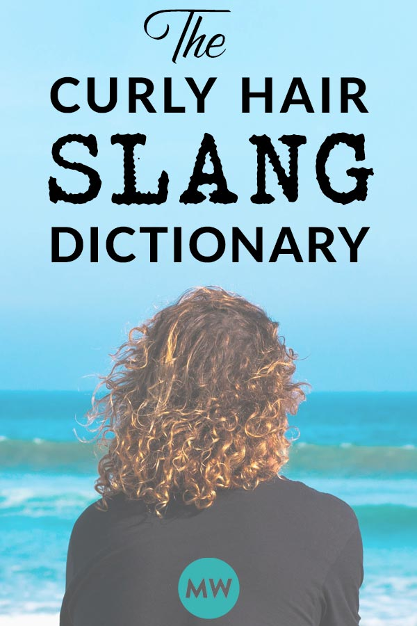 Curly Hair Slang Dictionary